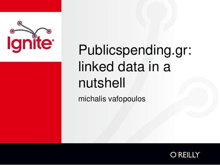 Publicspending.gr:linked data in anutshellmichalis vafopoulos