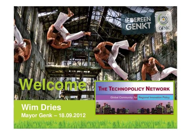 WelcomeWim DriesMayor Genk – 18.09.2012