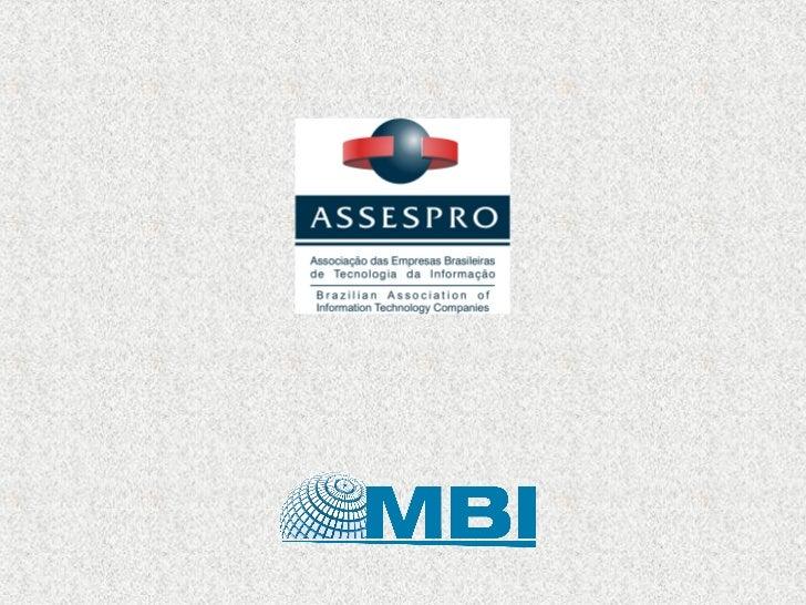Censo Assespro do   Setor de TI      ResultadosInovação nas Empresas       20 de setembro de 2012   Instituto de Pesquisas...