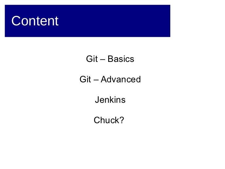 Git, Jenkins & Chuck Slide 2