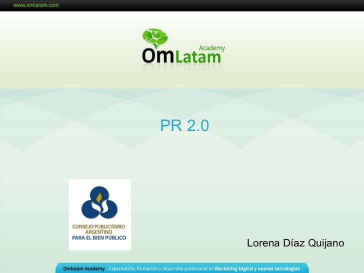 Seminarios OM Latam AcademyPR 2.0                           Lorena Díaz Quijano