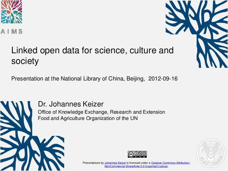 Linked open data for science, culture andsocietyPresentation at the National Library of China, Beijing, 2012-09-16        ...