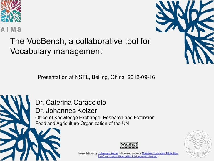 The VocBench, a collaborative tool forVocabulary management       Presentation at NSTL, Beijing, China 2012-09-16      Dr....