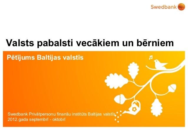 Valsts pabalsti vecākiem un bērniem - pētījums Baltijas valstīs