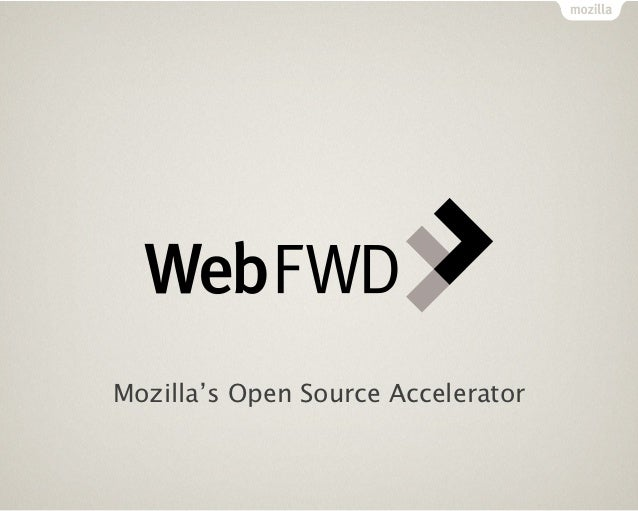 Mozilla's Open Source Accelerator