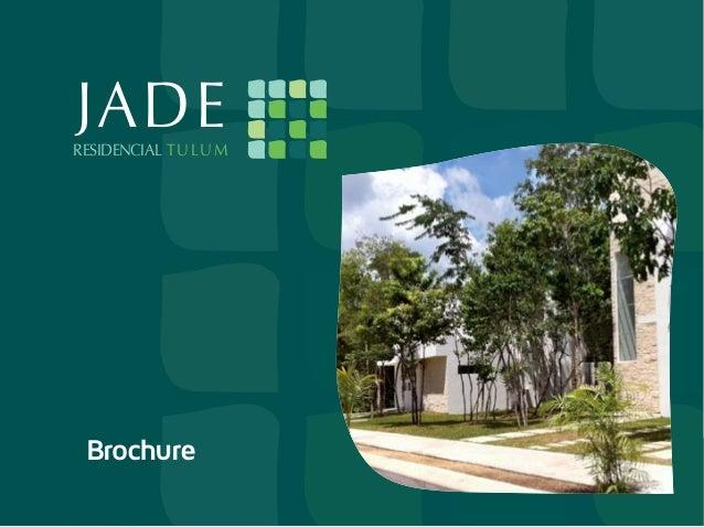 EME     JADE     RESIDENCIAL T U L U M      Brochure                             JADE                             RESIDENC...