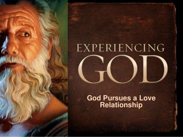 God Pursues a Love   Relationship