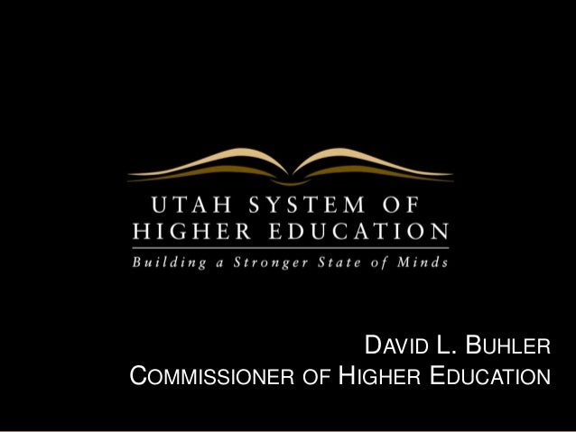 Opening Graphic                        DAVID L. BUHLER      COMMISSIONER OF HIGHER EDUCATION