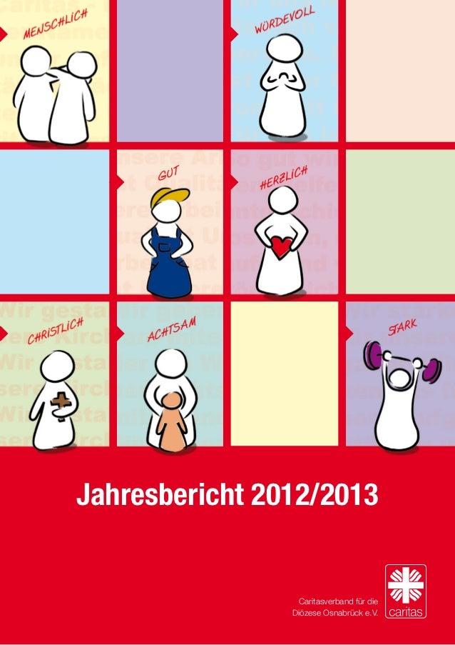 Jahresbericht 2012/2013                 Caritasverband für die                Diözese Osnabrück e.V.