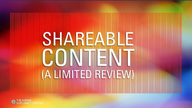 SHAREABLECONTENT(A LIMITED REVIEW)
