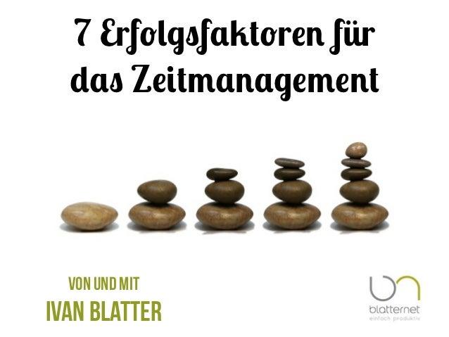 """7 Erf!""""#$f%&!r() für  *%$ Z(+,%)%#(,()  von und mitIvan Blatter"""