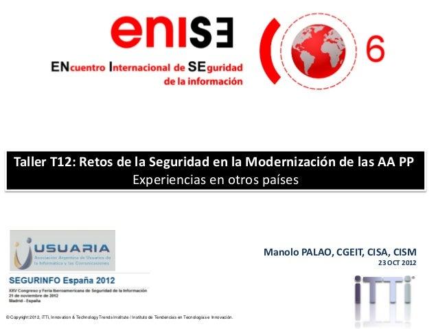 © Copyright 2012, iTTi, Innovation & Technology Trends Institute / Instituto de Tendencias en Tecnologías e Innovación.Man...