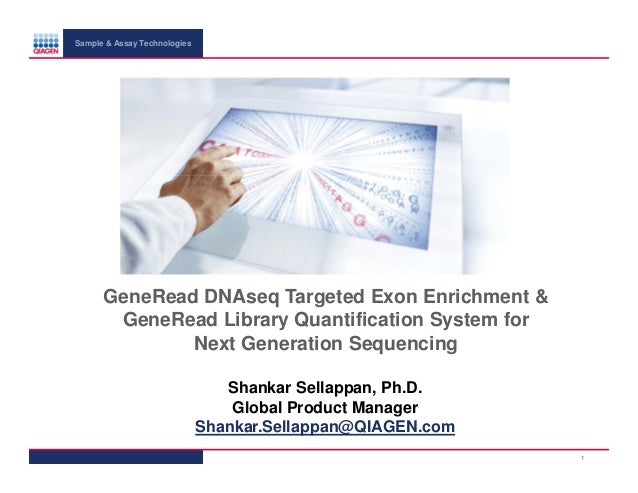 Sample & Assay Technologies  GeneRead DNAseq Targeted Exon Enrichment & GeneRead Library Quantification System for Next Ge...
