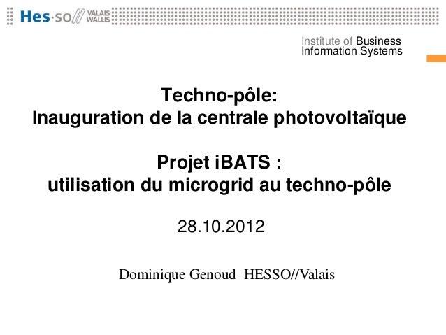 Institute of Business                                  Information Systems              Techno-pôle:Inauguration de la cen...