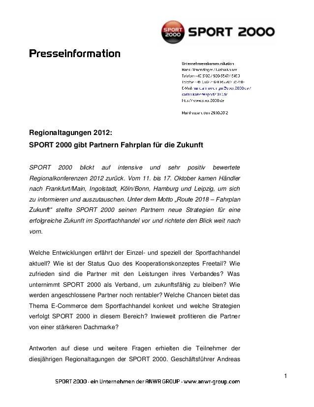 Regionaltagungen 2012:SPORT 2000 gibt Partnern Fahrplan für die ZukunftSPORT     2000    blickt   auf   intensive   und   ...