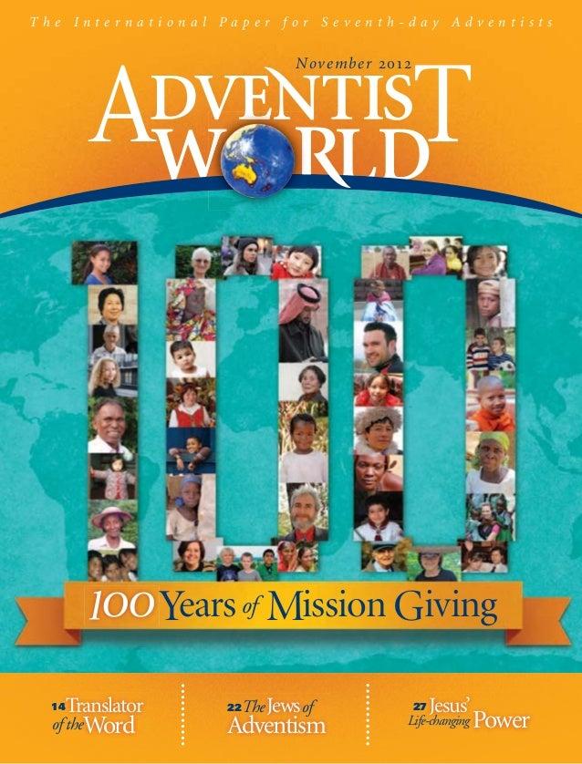 The International Paper for Seventh-day Adventists                                 Nov e m b e r 2012                    Y...