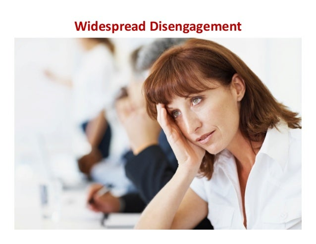 15 Widespread Disengagement