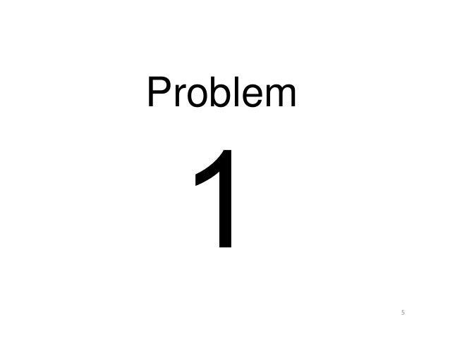 5 Problem