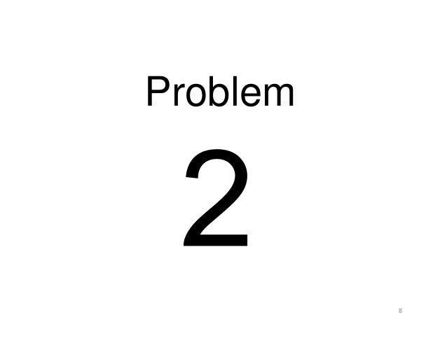 8 Problem