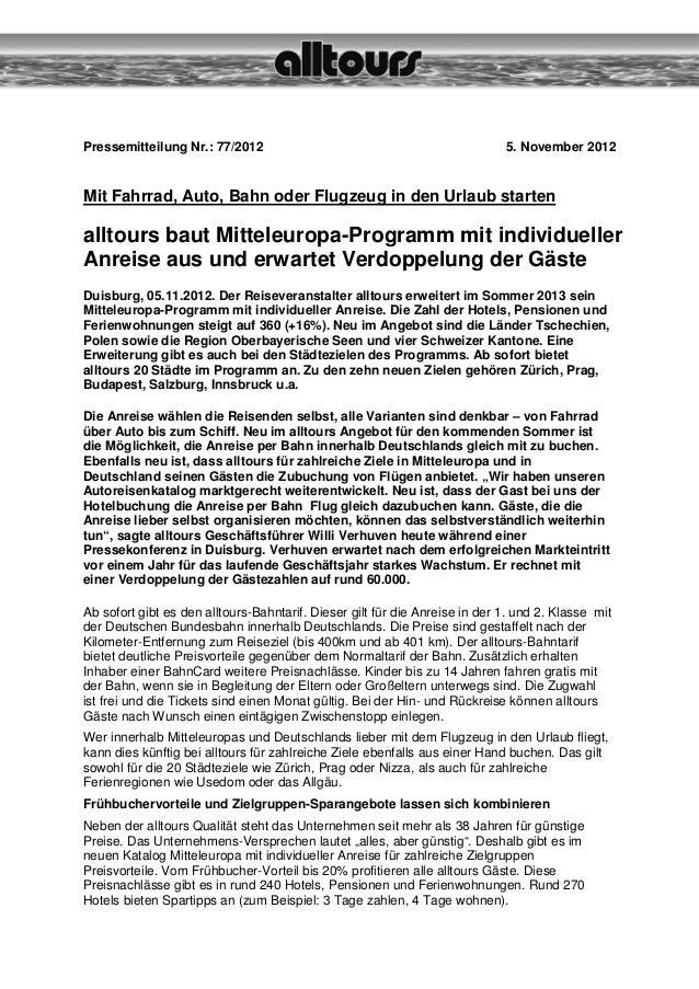 Pressemitteilung Nr.: 77/2012                                                5. November 2012Mit Fahrrad, Auto, Bahn oder ...