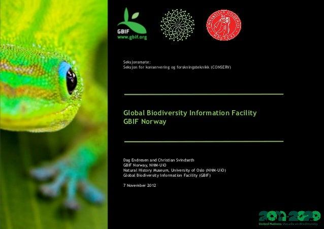 Seksjonsmøte:Seksjon for konservering og forskningsteknikk (CONSERV)                                      Global Biodi...