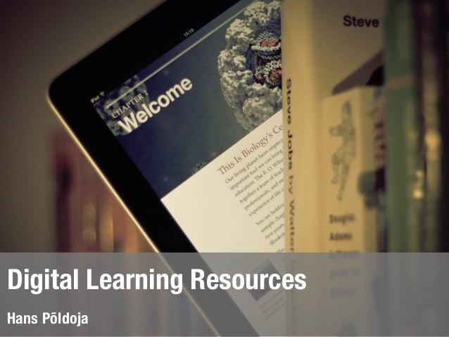 Digital Learning ResourcesHans Põldoja