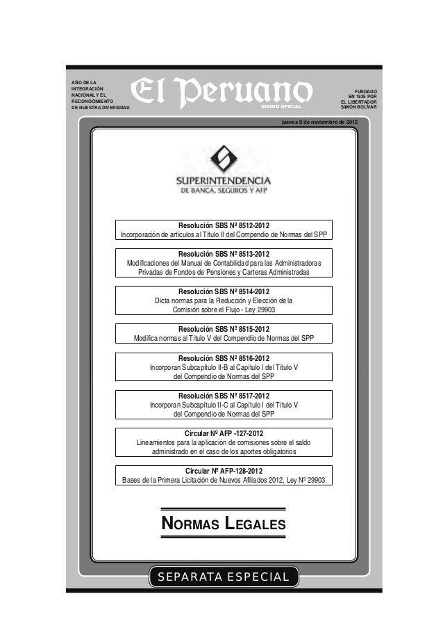 SEPARATA ESPECIAL jueves 8 de noviembre de 2012 FUNDADO EN 1825 POR EL LIBERTADOR SIMÓN BOLÍVAR NORMAS LEGALES AÑO DE LA I...