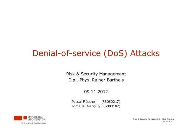 Denial-of-service (DoS) Attacks                              Risk & Security Management                               Dipl...