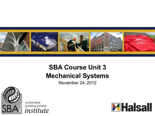 G SBA Course Unit 3Mechanical Systems   November 24, 2012