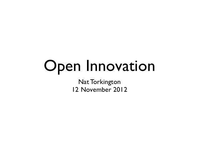 Open Innovation     Nat Torkington   12 November 2012