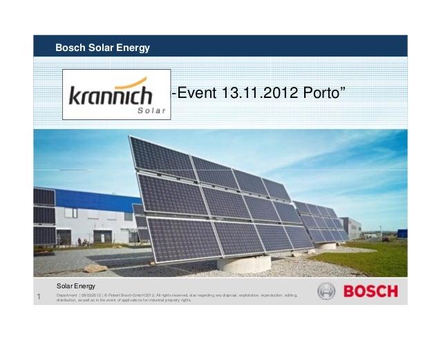 "Bosch Solar Energy                               ""Krannich-Event 13.11.2012 Porto""                          Agenda        ..."