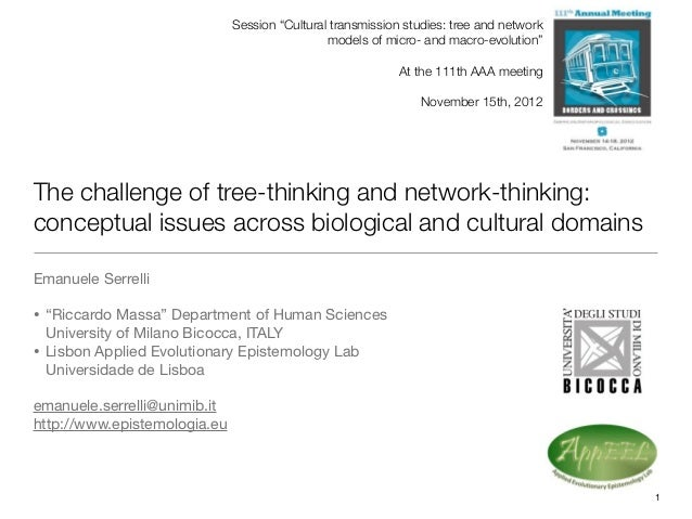 """Session """"Cultural transmission studies: tree and network                                               models of micro- an..."""