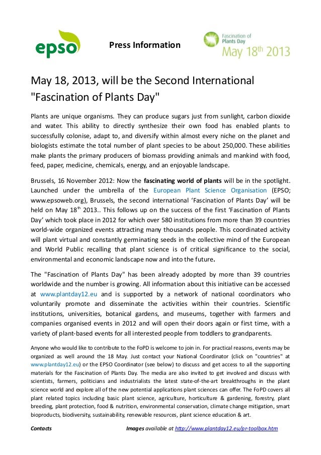 "Press InformationMay 18, 2013, will be the Second International""Fascination of Plants Day""Plants are unique organisms. The..."