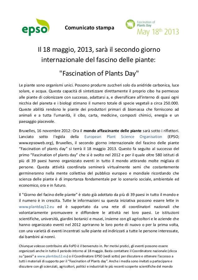 """Comunicato stampaIl 18 maggio, 2013, sarà il secondo giornointernazionale del fascino delle piante:""""Fascination of Plants ..."""