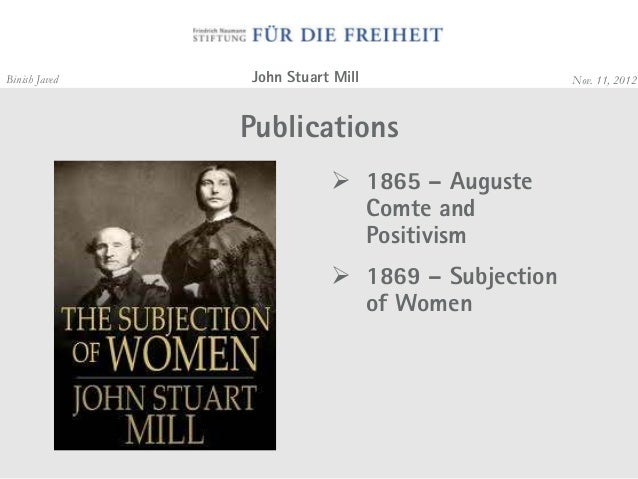 """j s mills subjection of women essay Source: """"utilitarianism and equality: the subjection of women,"""" in mill on utilitarianism, routledge, 1997, pp 201-15 [in the following essay, crisp considers the implications of mill's."""