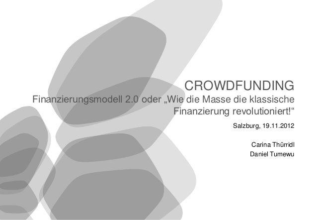 """CROWDFUNDING        Finanzierungsmodell 2.0 oder """"Wie die Masse die klassische                                       Finan..."""