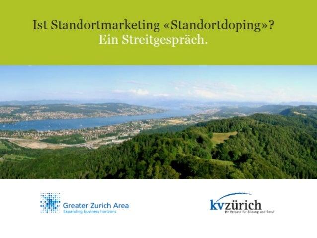 Greater Zurich Area – Effizientes Standortmarketing durch Public Private Partnership Sonja Wollkopf Walt, Geschäftsführeri...