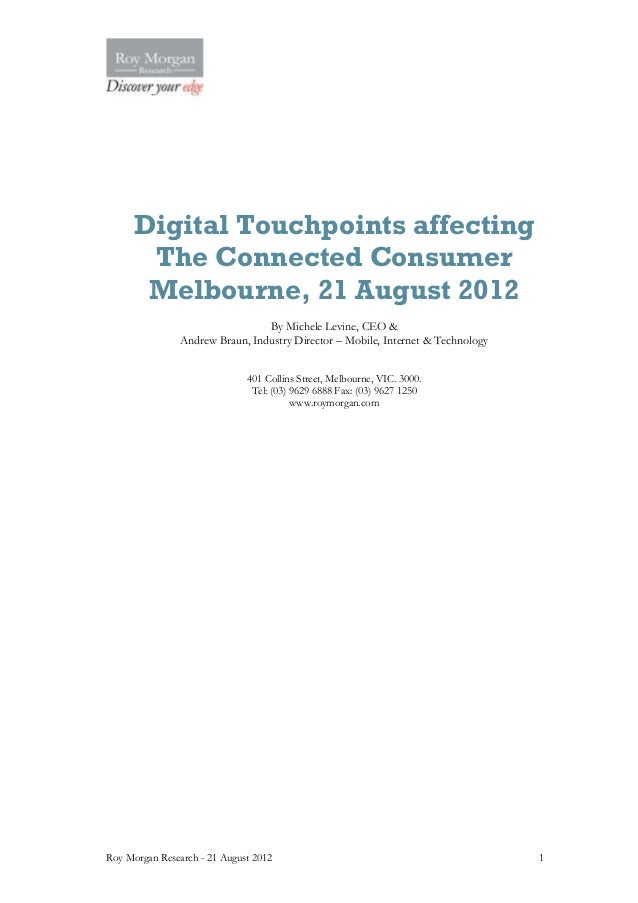 Digital Touchpoints affecting      The Connected Consumer      Melbourne, 21 August 2012                                 B...