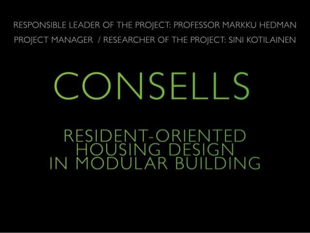 Resident oriented housing design in modular building