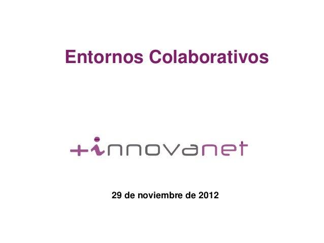 Entornos Colaborativos 29 de noviembre de 2012