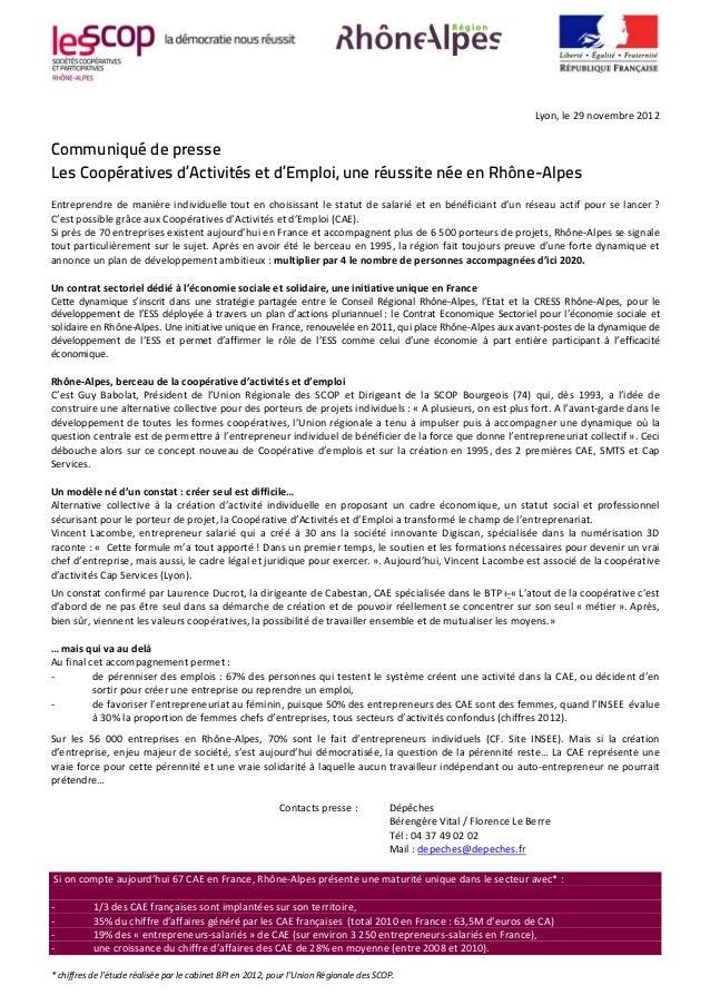 Lyon,le29novembre2012Communiqué de presseLes Coopératives d'Activités et d'Emploi, une réussite née en Rhône-AlpesEntr...