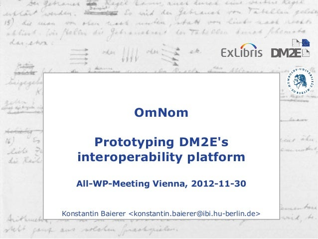 1                                       OmNom                         Prototyping DM2Es                      interoperabil...