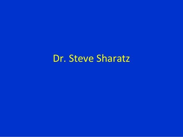 Dr. Steve Sharatz