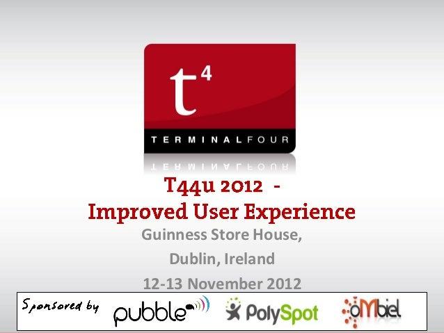 Guinness Store House,   Dublin, Ireland12-13 November 2012
