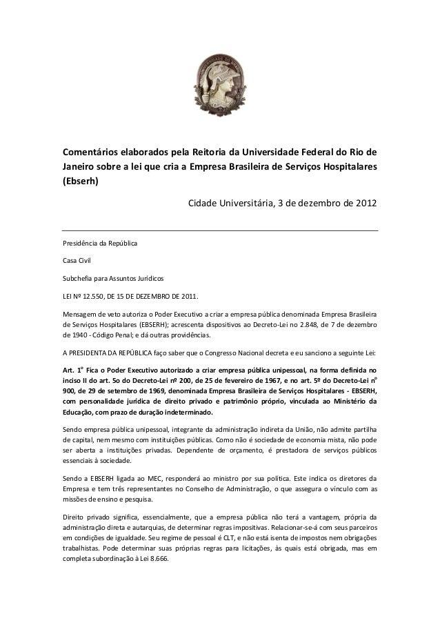 Comentários elaborados pela Reitoria da Universidade Federal do Rio de Janeiro sobre a lei que cria a Empresa Brasileira d...