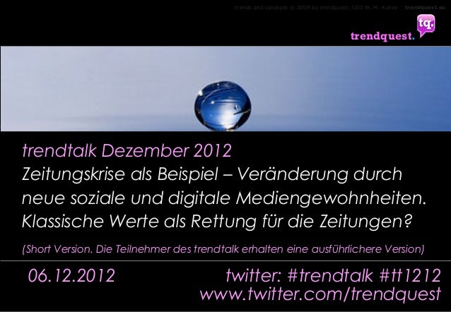trends and concepts © 2009 by trendquest, CEO W. M. Kunze   trendquest.eu                                                 ...