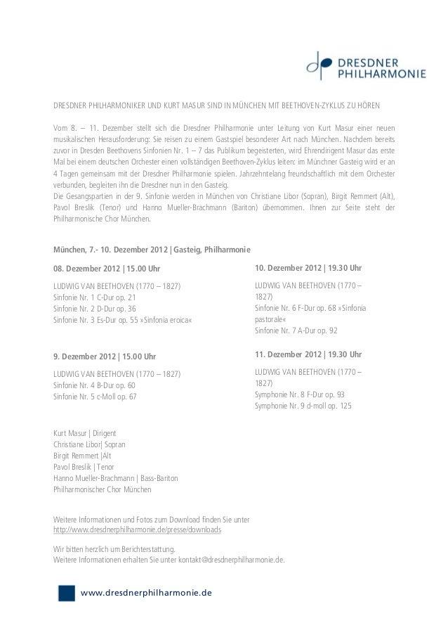 DRESDNER PHILHARMONIKER UND KURT MASUR SIND IN MÜNCHEN MIT BEETHOVEN-ZYKLUS ZU HÖRENVom 8. – 11. Dezember stellt sich die ...