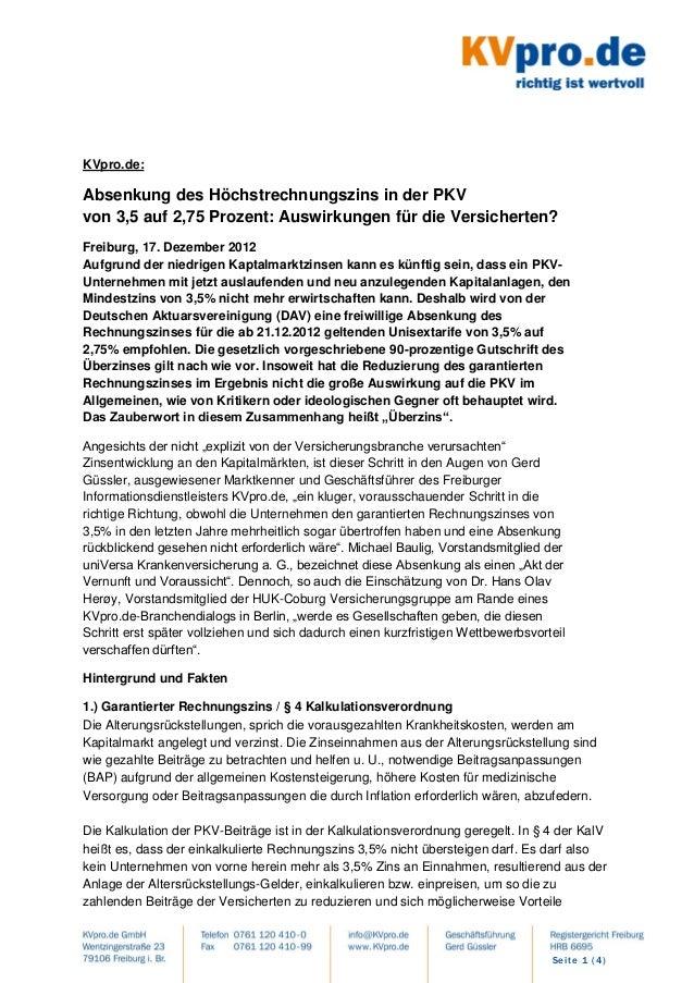 KVpro.de:Absenkung des Höchstrechnungszins in der PKVvon 3,5 auf 2,75 Prozent: Auswirkungen für die Versicherten?Freiburg,...