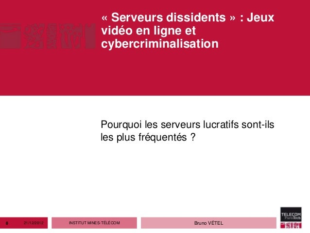 « Serveurs dissidents » : Jeux                               vidéo en ligne et                               cybercriminal...