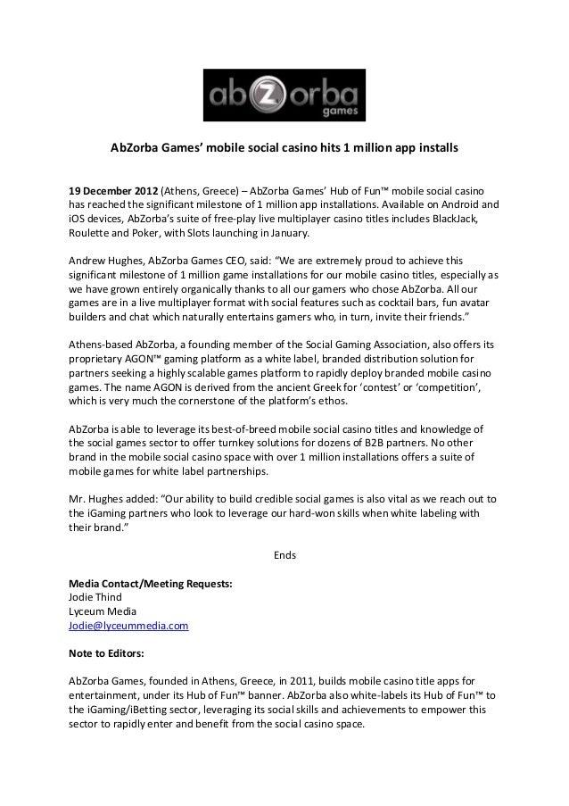 AbZorba Games' mobile social casino hits 1 million app installs19 December 2012 (Athens, Greece) – AbZorba Games' Hub of F...